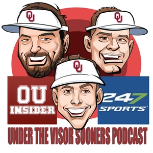 OUinsider.com/247Sports: Under the Visor Sooners Podcast by OUinsider.com/247Sports analysts: Brandon Drumm, Collin Kennedy and Parker Thune