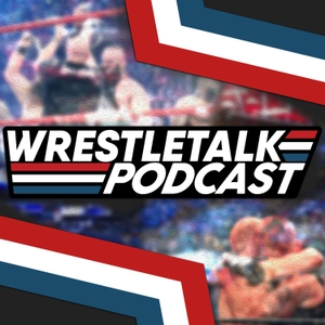 WrestleTalk Podcast by WrestleTalk