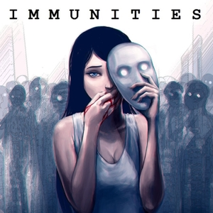 Immunities by Dueling Genre Productions