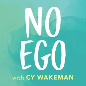 No Ego by Cy Wakeman