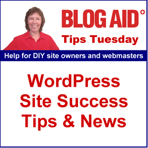 BlogAid WordPress Tips Tuesday by MaAnna Stephenson