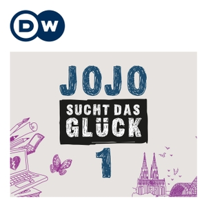 Jojo sucht das Glück | Deutsch lernen | Deutsche Welle by DW.COM | Deutsche Welle