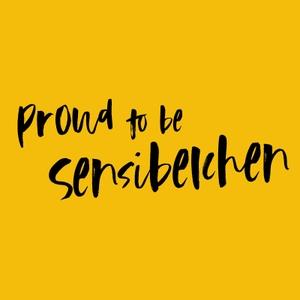 Proud to be Sensibelchen by Maria Anna Schwarzberg