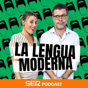 La Lengua Moderna by Cadena SER