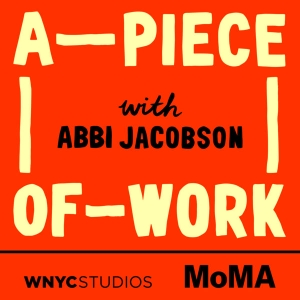 A Piece of Work by WNYC Studios