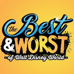 The Best & Worst of Walt Disney World - A Weekly Podcast About the best and worst of all things Walt Disney World by The DIS