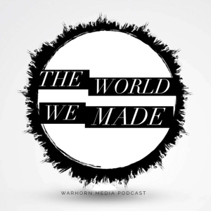 The World We Made by Warhorn Media