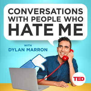 Conversations with People Who Hate Me by Dylan Marron & TED