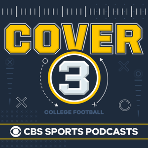 Cover 3 College Football Podcast by CBS Sports