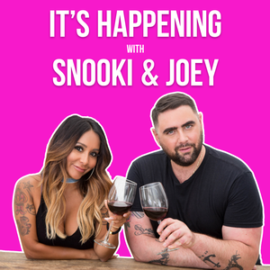 It's Happening with Snooki & Joey by audioBoom