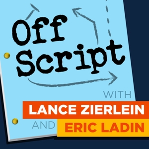 Off Script with Lance Zierlein & Eric Ladin by Eric Ladin