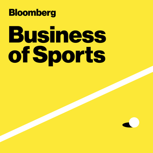 Bloomberg Business of Sports by Bloomberg News