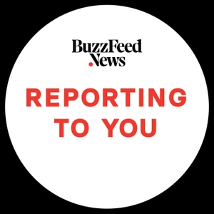 BuzzFeed News: Reporting To You by BuzzFeed
