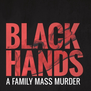 BLACK HANDS - A family mass murder by Stuff