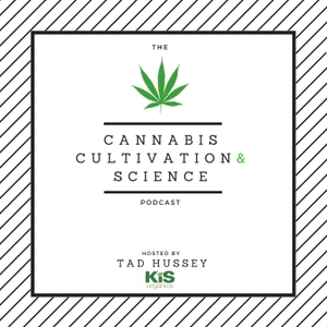 Cannabis Cultivation and Science Podcast by Tad Hussey