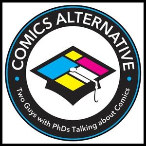 The Comics Alternative by Stergios Botzakis & Derek Royal