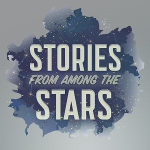 Stories from Among the Stars by Tor Labs / Gideon Media / Macmillan