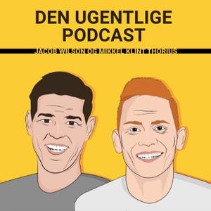 Den Ugentlige Podcast by Jacob Wilson og Mikkel Klint Thorius