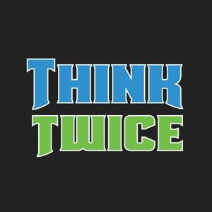 Think Twice MTG by Think Twice