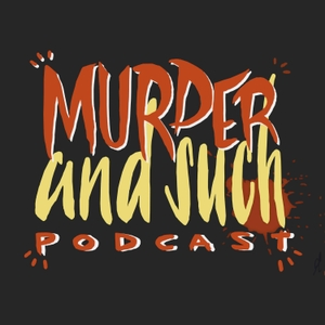 Murder and Such by Murder and Such