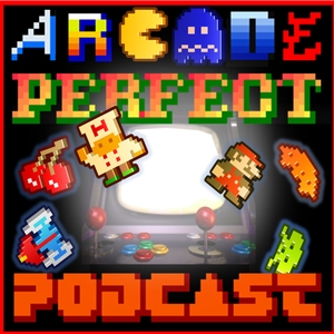 Arcade Perfect Podcast by Darren Borg/Sean Tagg