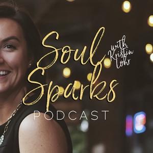 Soul Sparks Podcast by Soul Sparks Podcast