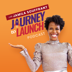Journey To Launch by Jamila Souffrant