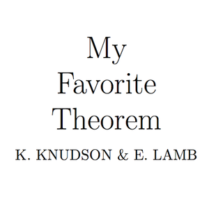My Favorite Theorem by Kevin Knudson & Evelyn Lamb