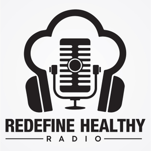 Redefine Healthy Radio by Paul Revelia and Laurin Conlin
