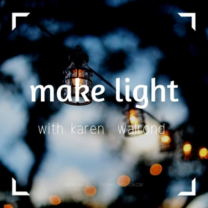 Make Light by Karen Walrond