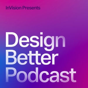 Design Better Podcast by InVisionApp, Inc