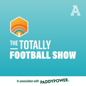 The Totally Football Show with James Richardson by The Athletic