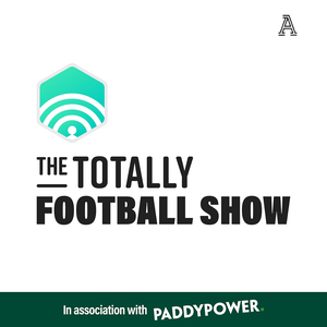 The Totally Football Show with James Richardson by Muddy Knees Media