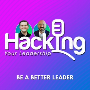 Hacking Your Leadership by Chris Stark & Lorenzo Flores