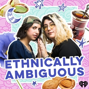 Ethnically Ambiguous by iHeartRadio
