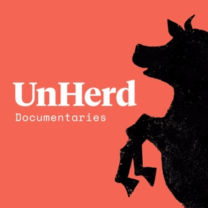 UnHerd Audio Documentaries by UnHerd Audio Documentaries