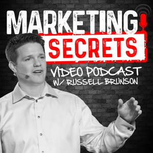 Marketing Secrets Video Podcast by Russell Brunson
