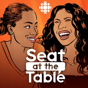 Seat at the Table by CBC Radio