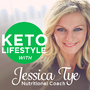 Keto Lifestyle with Jessica Tye, NTP by Jessica Tye, Nutritional Therapy Practitioner