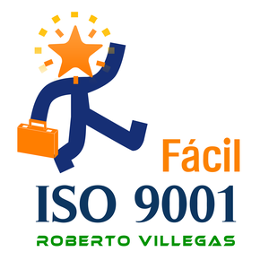 ISO 9001 Fácil by Roberto Villegas