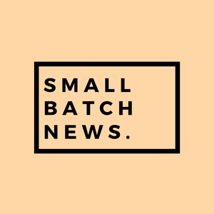 Small Batch News by Rob Snyder
