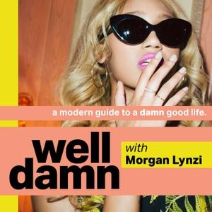 Well Damn by Morgan Lynzi