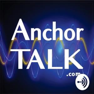 Anchor Talk Podcast Dr. Dan Davidson by Dr. Dan Davidson