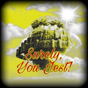 Surely, You Jest! by DJ Starsage