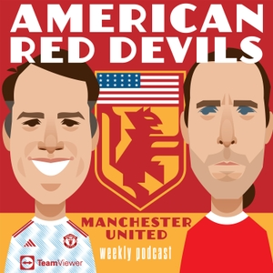 Manchester United Podcast - American Red Devils by Made in the USA by the American Red Devils