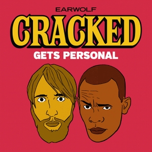 Cracked Gets Personal by Earwolf & Brandon Johnson, Robert Evans