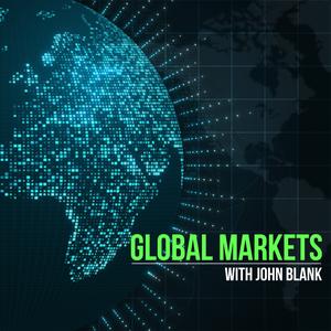 Global Markets with John Blank by Zacks - John Blank