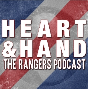 Heart and Hand - The Rangers Podcast by David Edgar