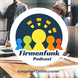 Firmenfunk Podcast by Leonid Lezner