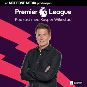 TV 2 - Premier League-podkast by TV 2 Sporten og Moderne Media